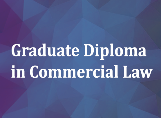 Graduate Diploma in Commercial Law